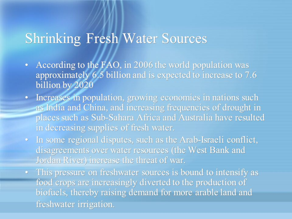 Shrinking Fresh Water Sources