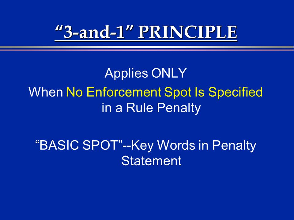 3-and-1 PRINCIPLE Applies ONLY