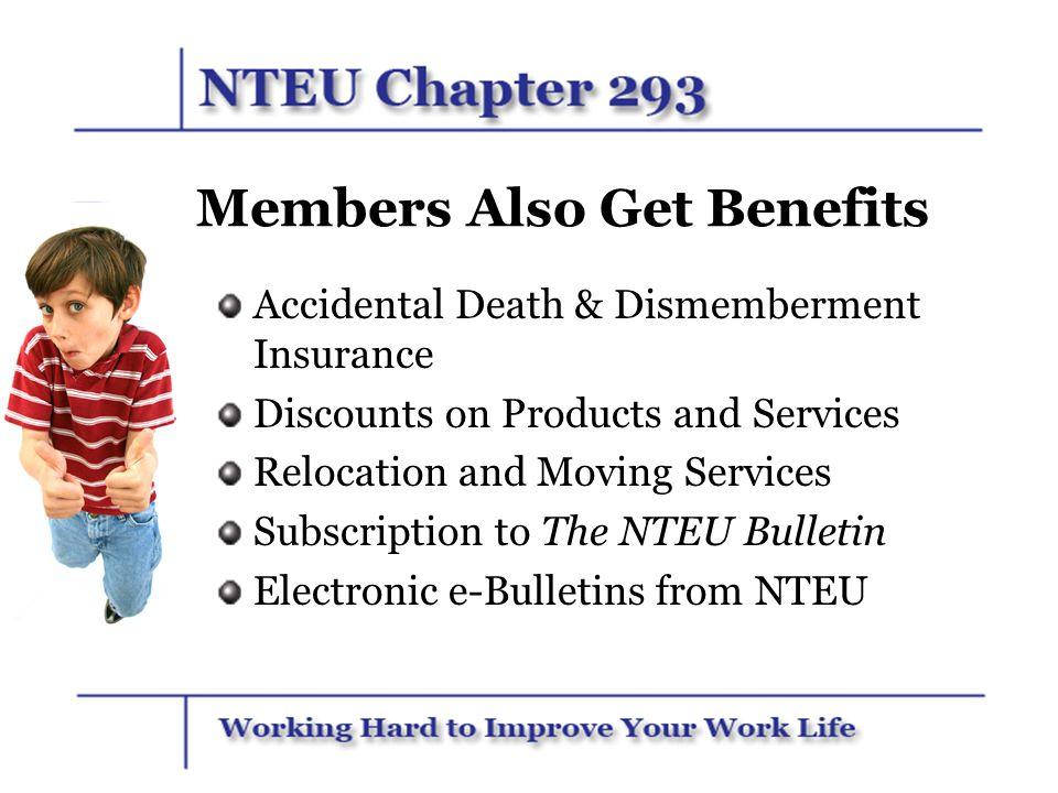 Members Also Get Benefits