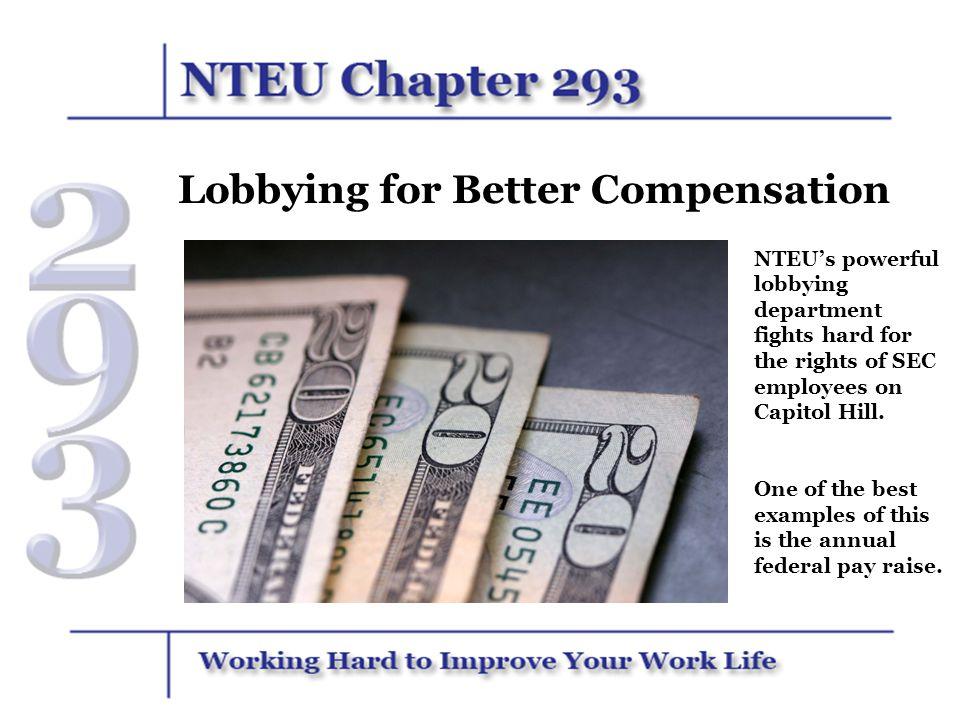 Lobbying for Better Compensation
