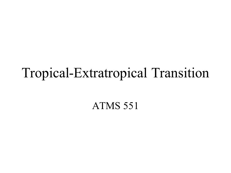 Tropical-Extratropical Transition