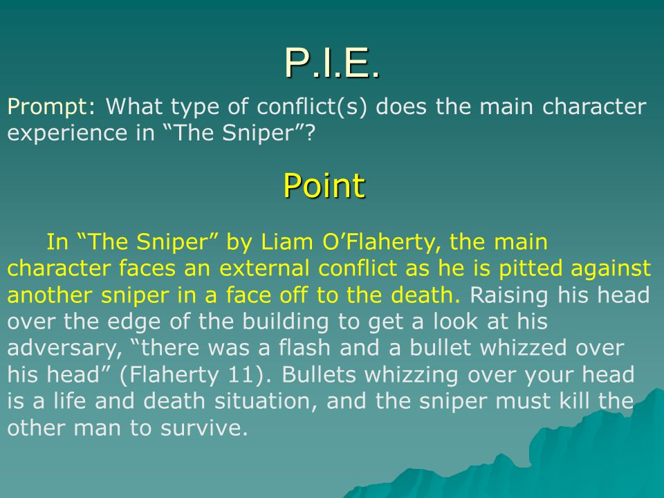 P.I.E. Prompt: What type of conflict(s) does the main character experience in The Sniper Point.