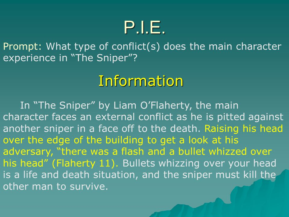 P.I.E. Prompt: What type of conflict(s) does the main character experience in The Sniper Information.