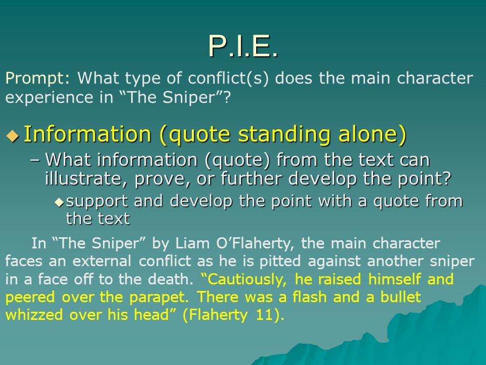 P.I.E. Information (quote standing alone)