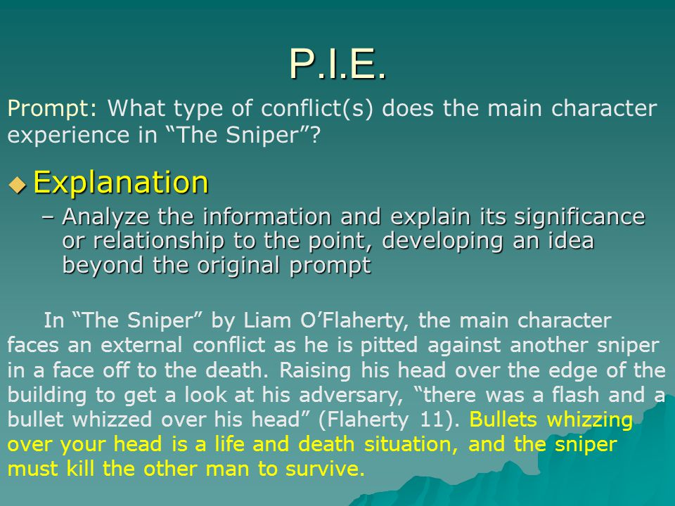 P.I.E. Prompt: What type of conflict(s) does the main character experience in The Sniper Explanation.