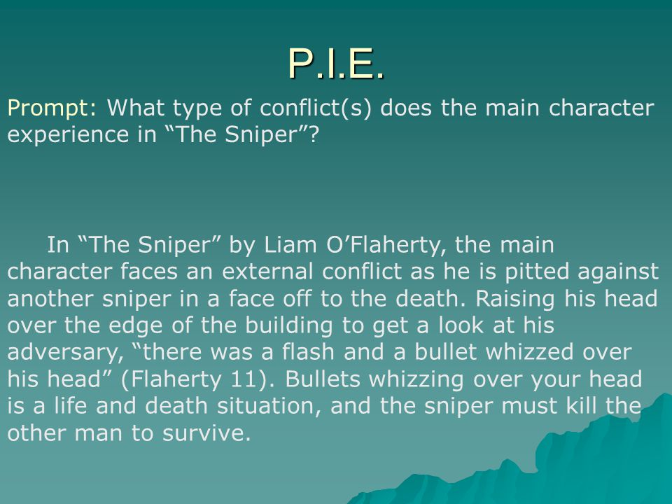 P.I.E. Prompt: What type of conflict(s) does the main character experience in The Sniper