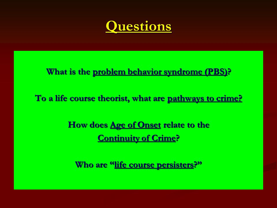 Questions What is the problem behavior syndrome (PBS)
