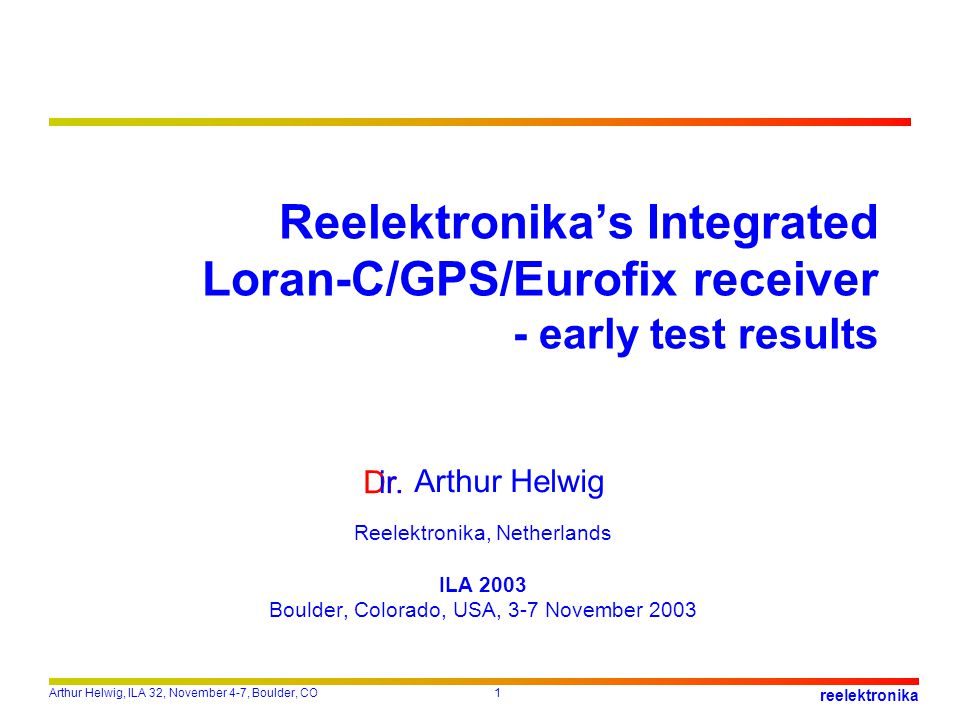 Reelektronika's Integrated Loran-C/GPS/Eurofix receiver - early test results