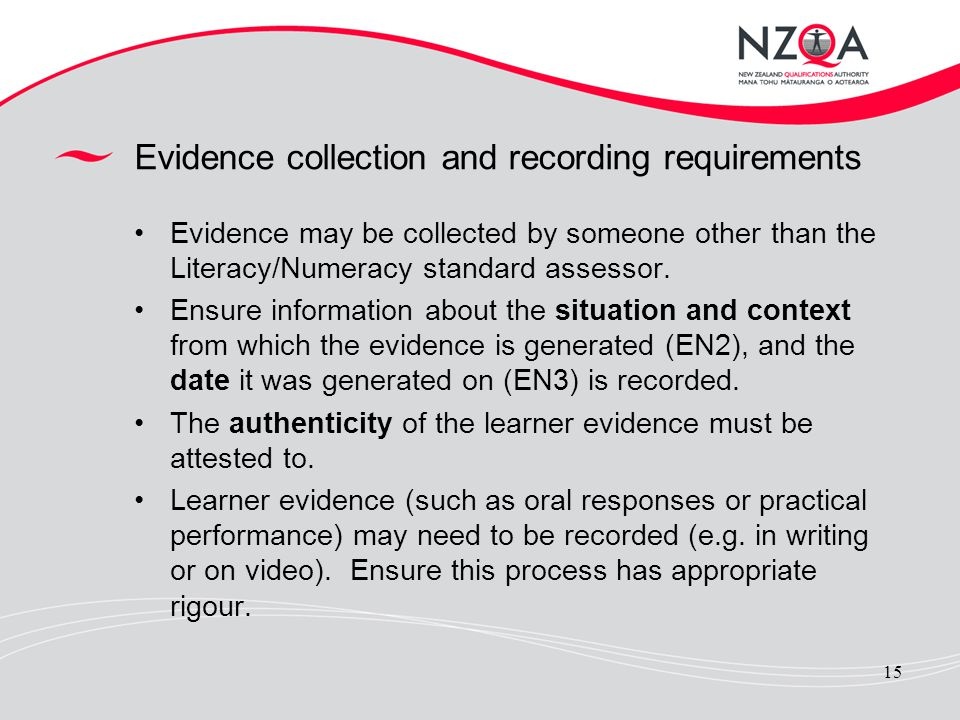 Evidence collection and recording requirements