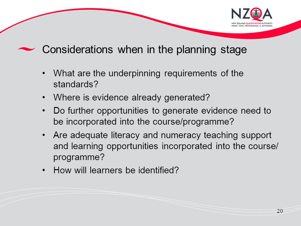 Considerations when in the planning stage