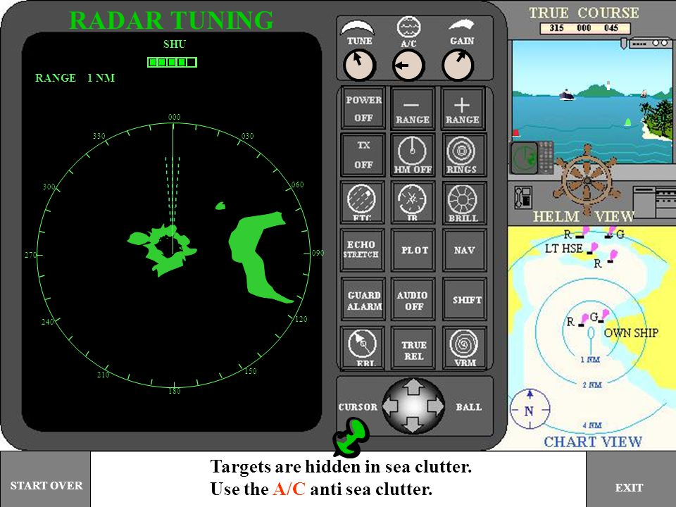 RADAR TUNING Targets are hidden in sea clutter.