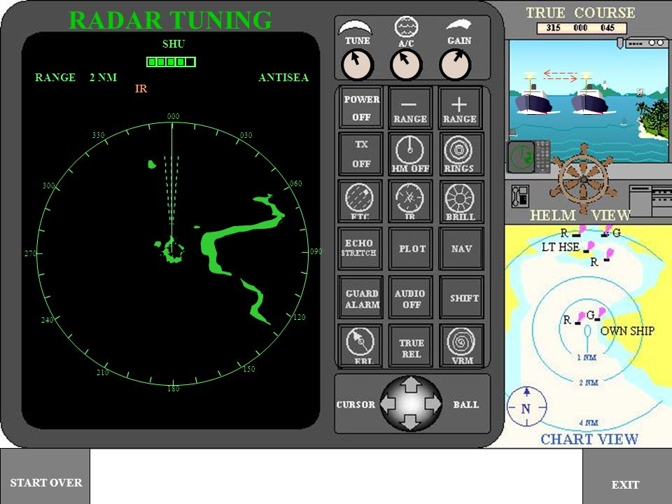 RADAR TUNING SHU RANGE 2 NM ANTISEA IR START OVER EXIT 000 330 030 300