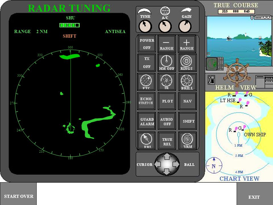 RADAR TUNING SHU RANGE 2 NM ANTISEA SHIFT START OVER EXIT 000 330 030