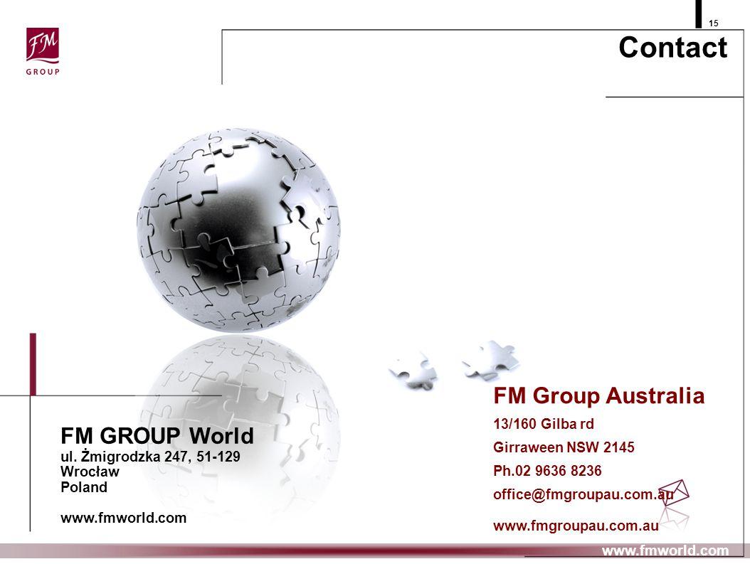 Contact FM Group Australia FM GROUP World 13/160 Gilba rd