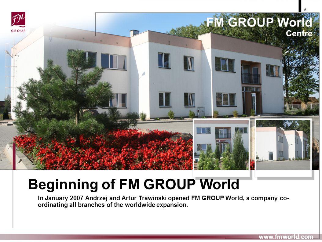 Beginning of FM GROUP World