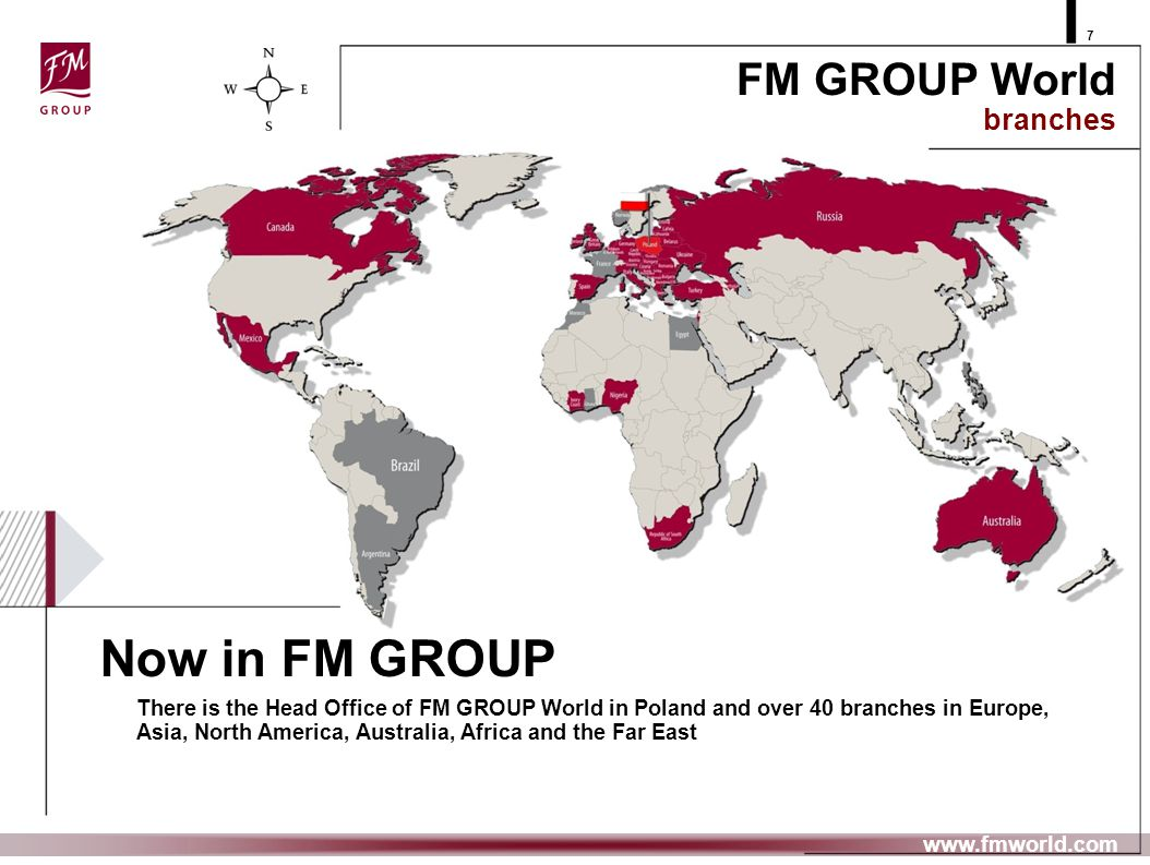 Now in FM GROUP FM GROUP World branches
