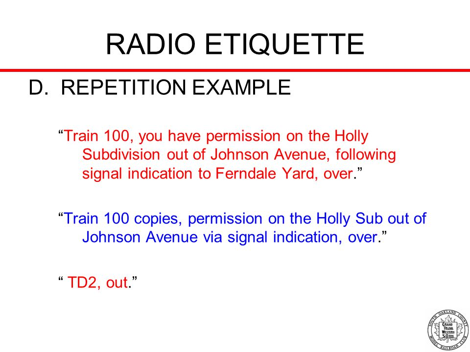 RADIO ETIQUETTE D. REPETITION EXAMPLE