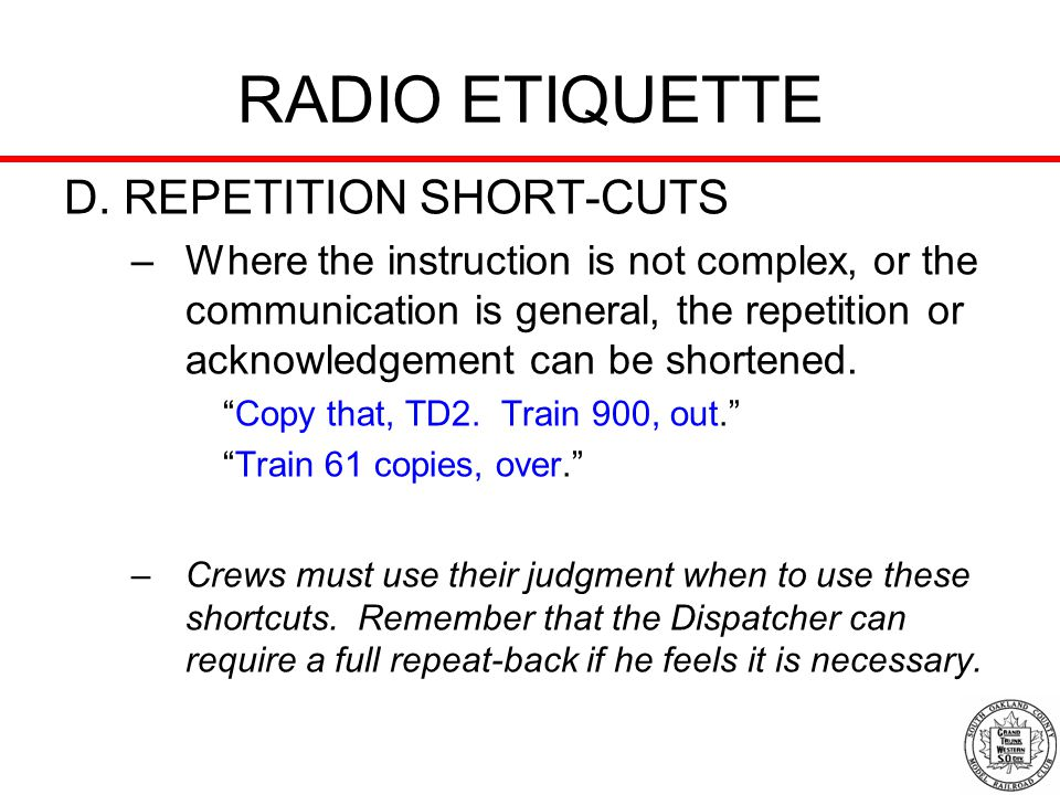 RADIO ETIQUETTE D. REPETITION SHORT-CUTS