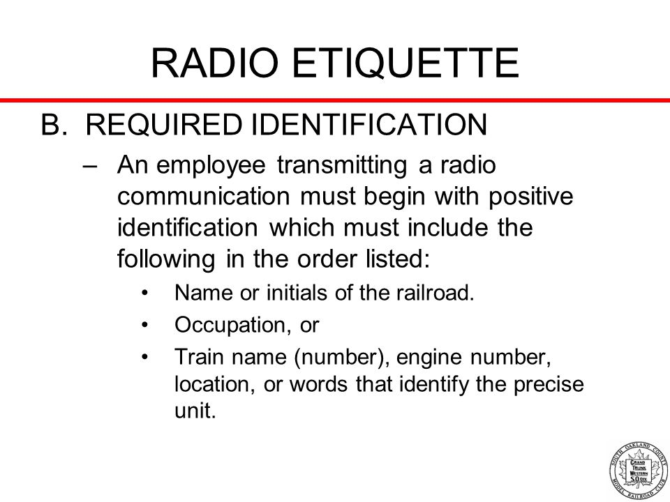RADIO ETIQUETTE B. REQUIRED IDENTIFICATION