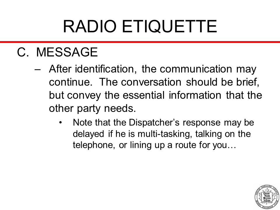 RADIO ETIQUETTE C. MESSAGE