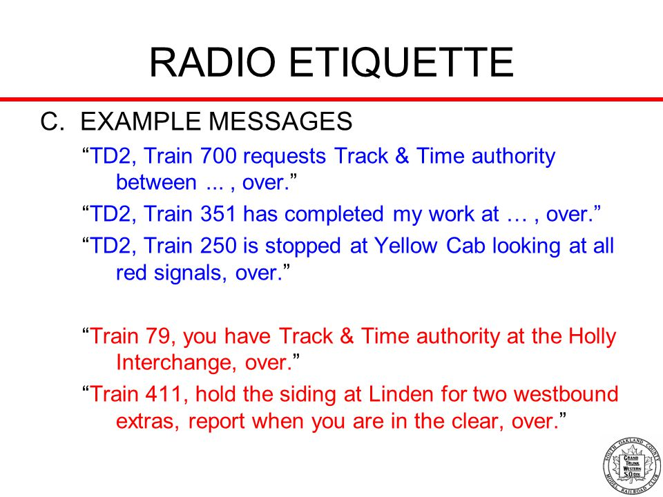 RADIO ETIQUETTE C. EXAMPLE MESSAGES