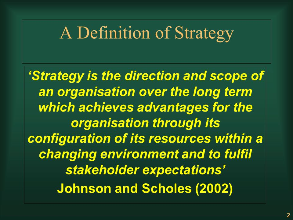 A Definition of Strategy