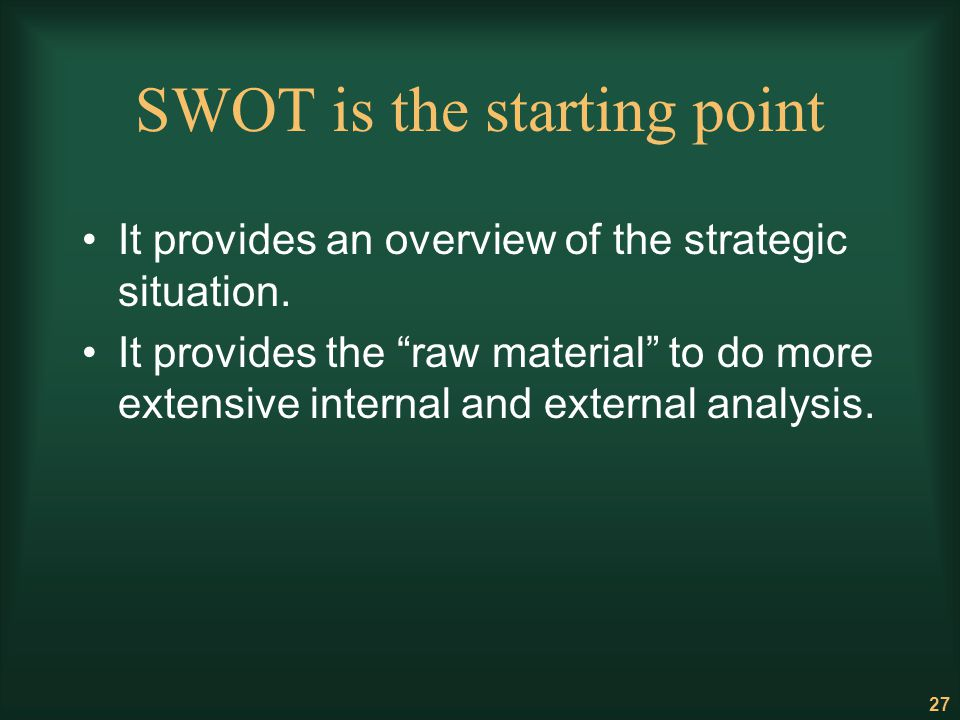 SWOT is the starting point