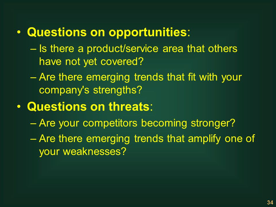 Questions on opportunities: