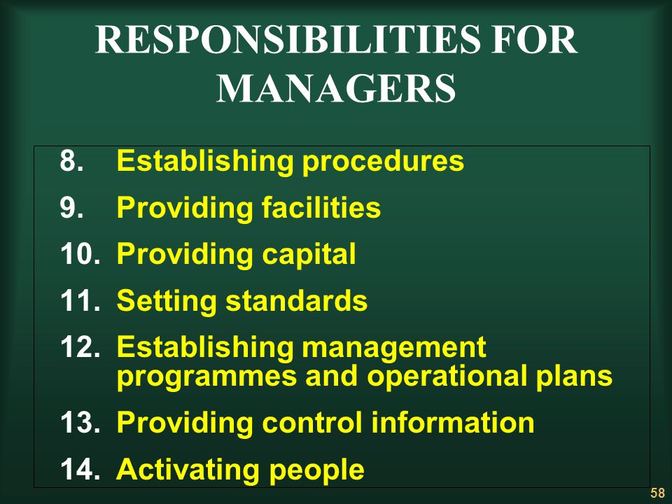 RESPONSIBILITIES FOR MANAGERS