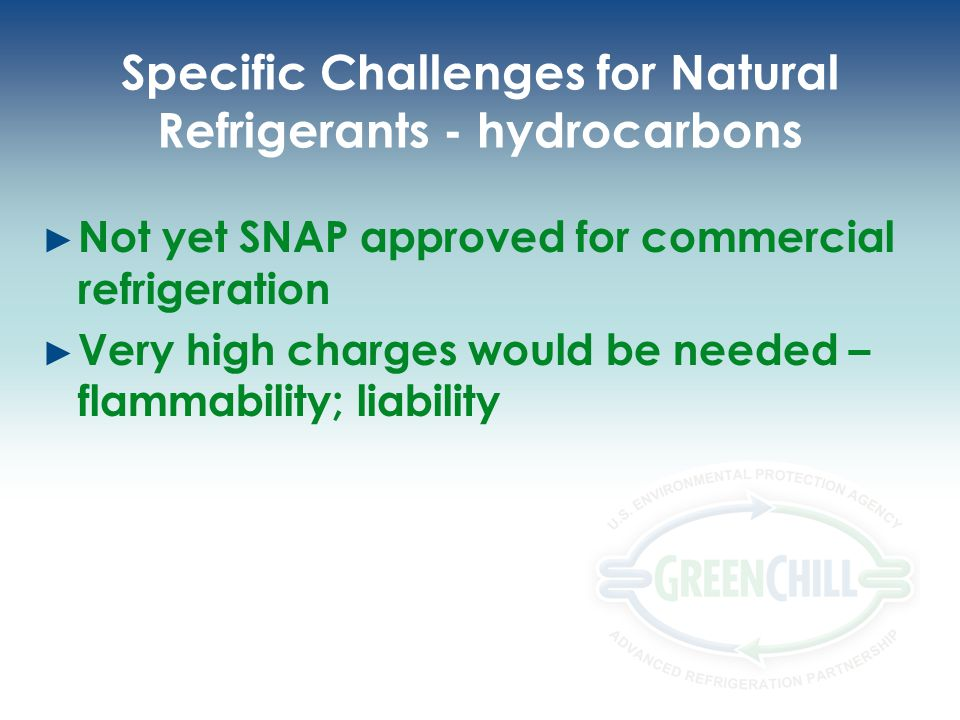 Specific Challenges for Natural Refrigerants - hydrocarbons