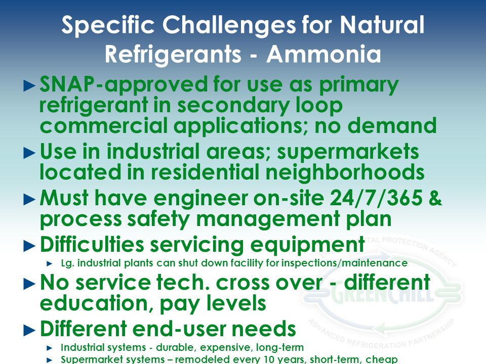 Specific Challenges for Natural Refrigerants - Ammonia