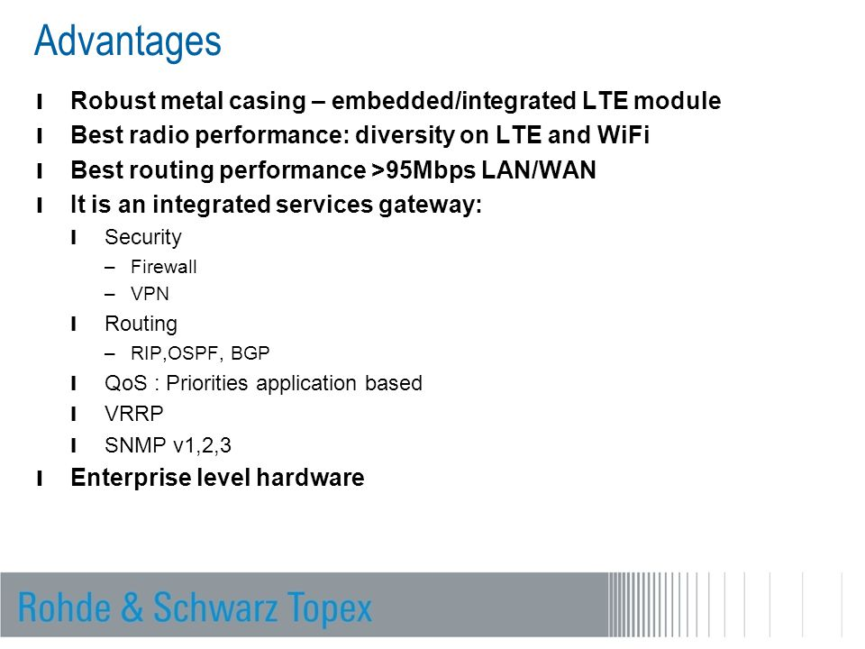 Advantages Robust metal casing – embedded/integrated LTE module