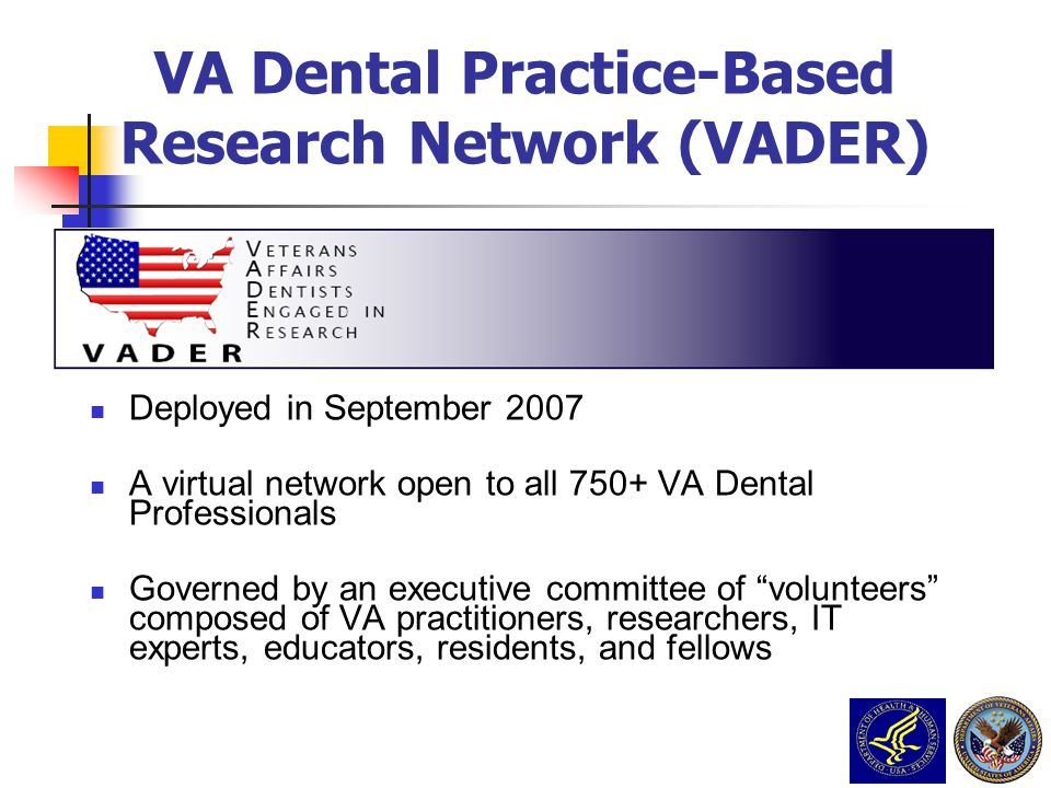 VA Dental Practice-Based Research Network (VADER)