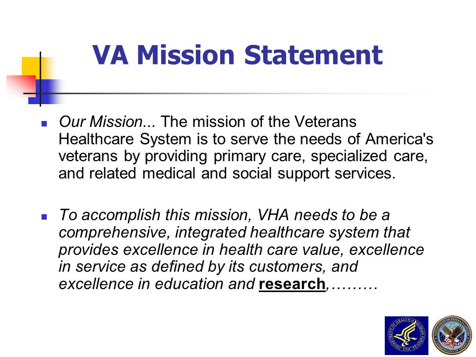 VA PCS Grand Rounds Nov 23 2009 3/31/2017. VA Mission Statement.