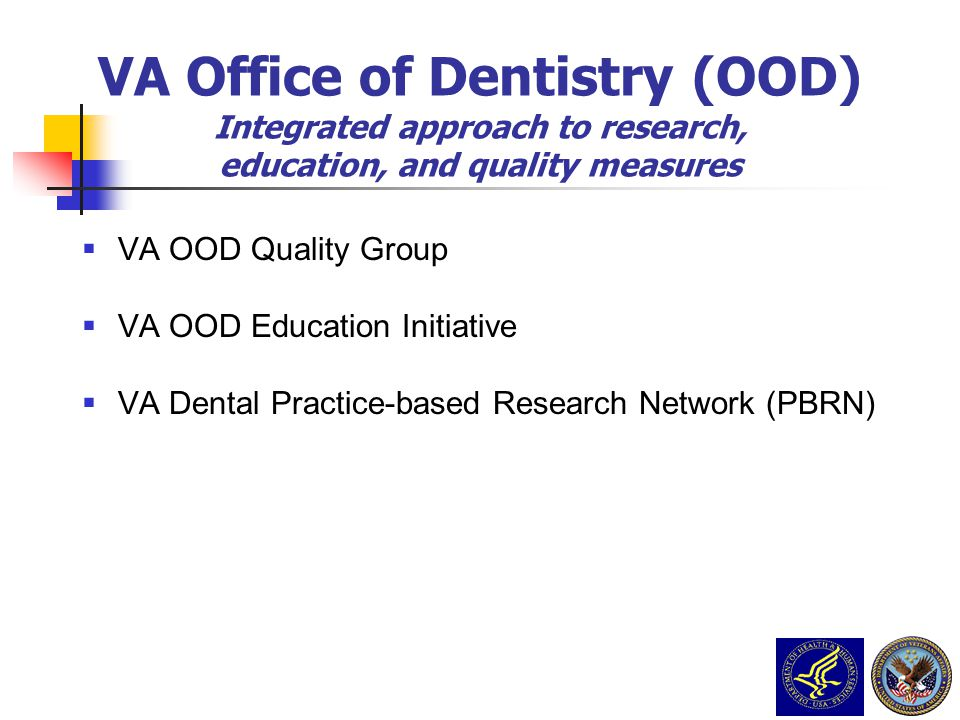 VA Office of Dentistry (OOD)