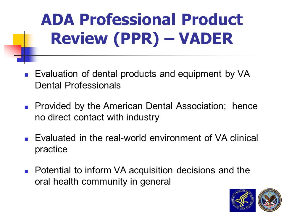 ADA Professional Product Review (PPR) – VADER