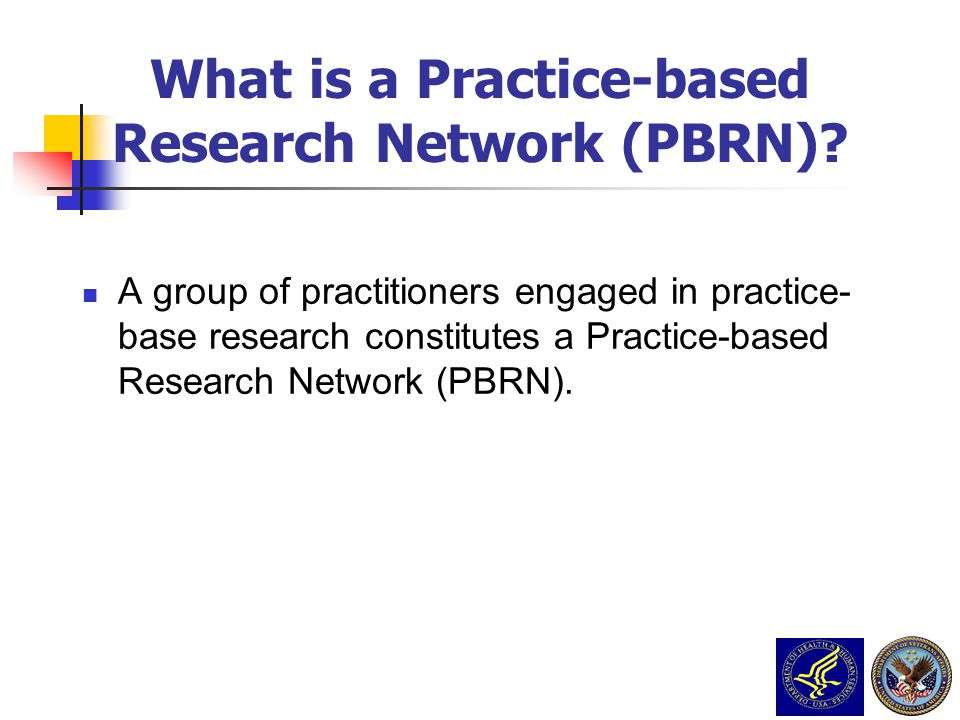 What is a Practice-based Research Network (PBRN)