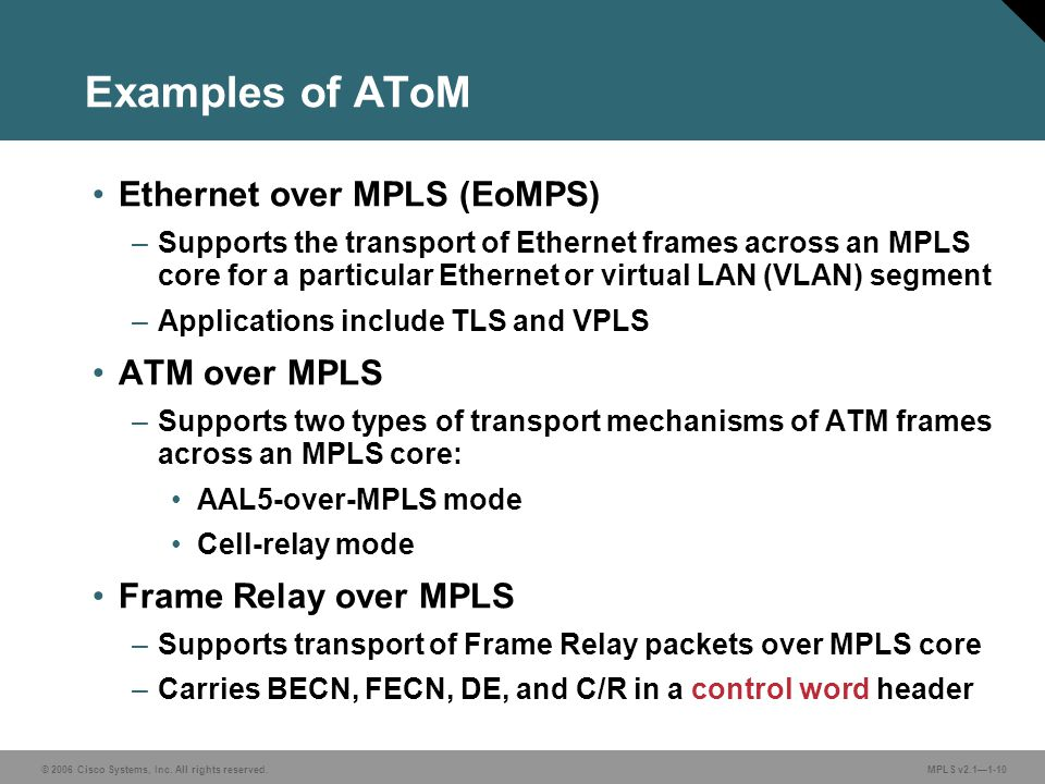 Examples of AToM Ethernet over MPLS (EoMPS) ATM over MPLS