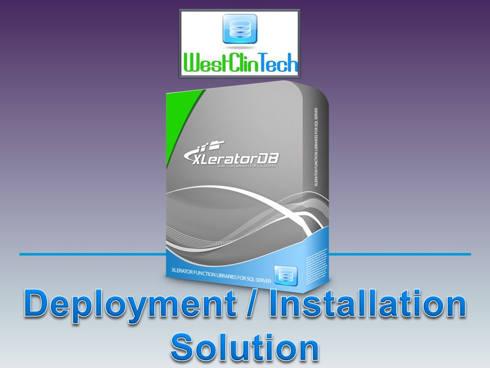 Deployment / Installation Solution