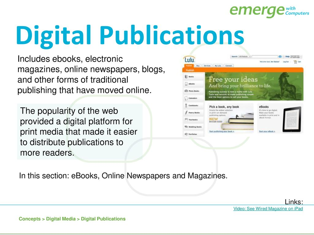 Digital technologies of all kinds that serve and support