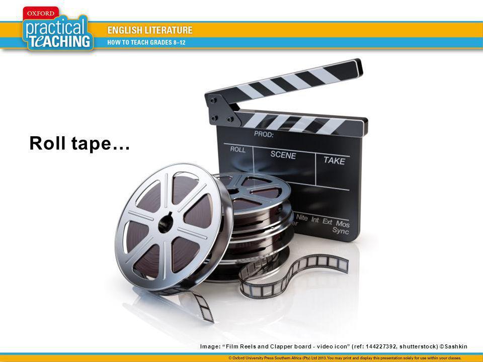 Roll tape… Image: Film Reels and Clapper board - video icon (ref: 144227392, shutterstock) ©Sashkin.