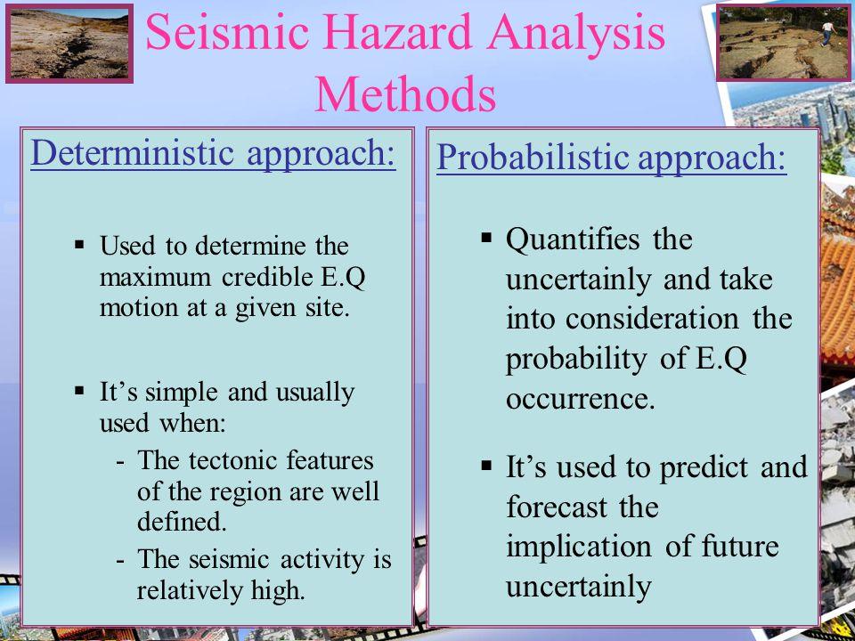 Seismic Hazard Analysis Methods