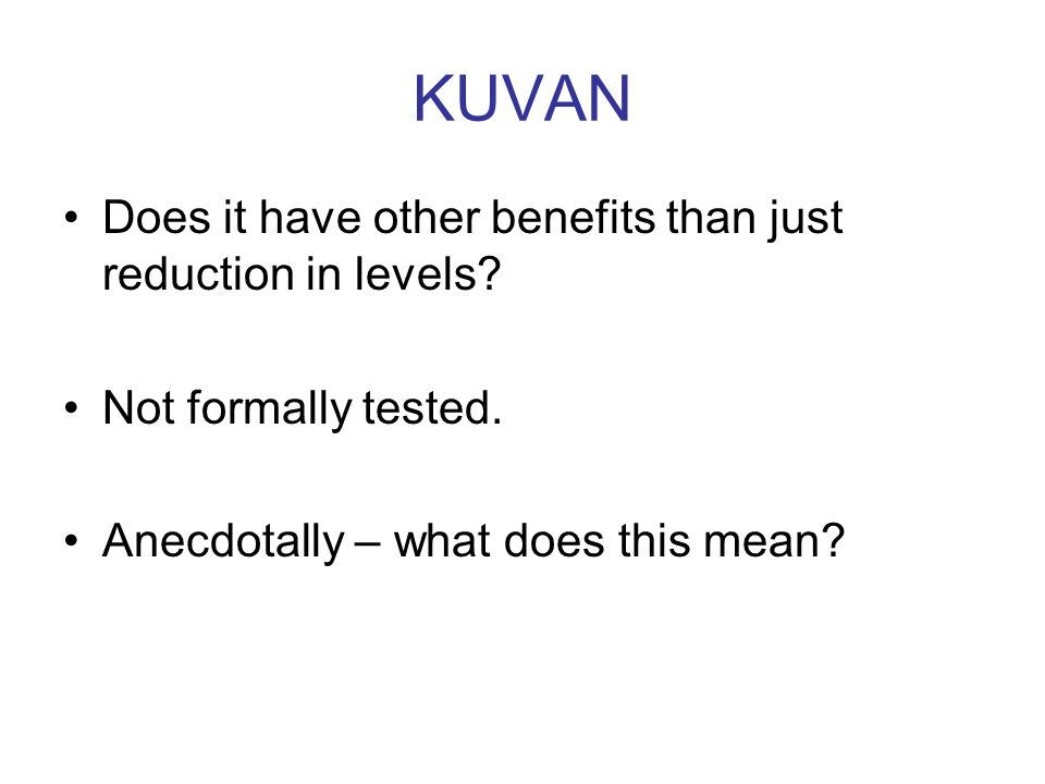 KUVAN Does it have other benefits than just reduction in levels