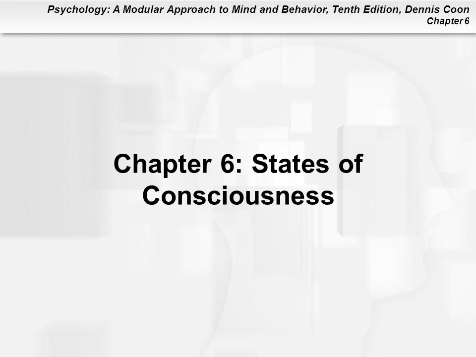 Chapter 6: States of Consciousness