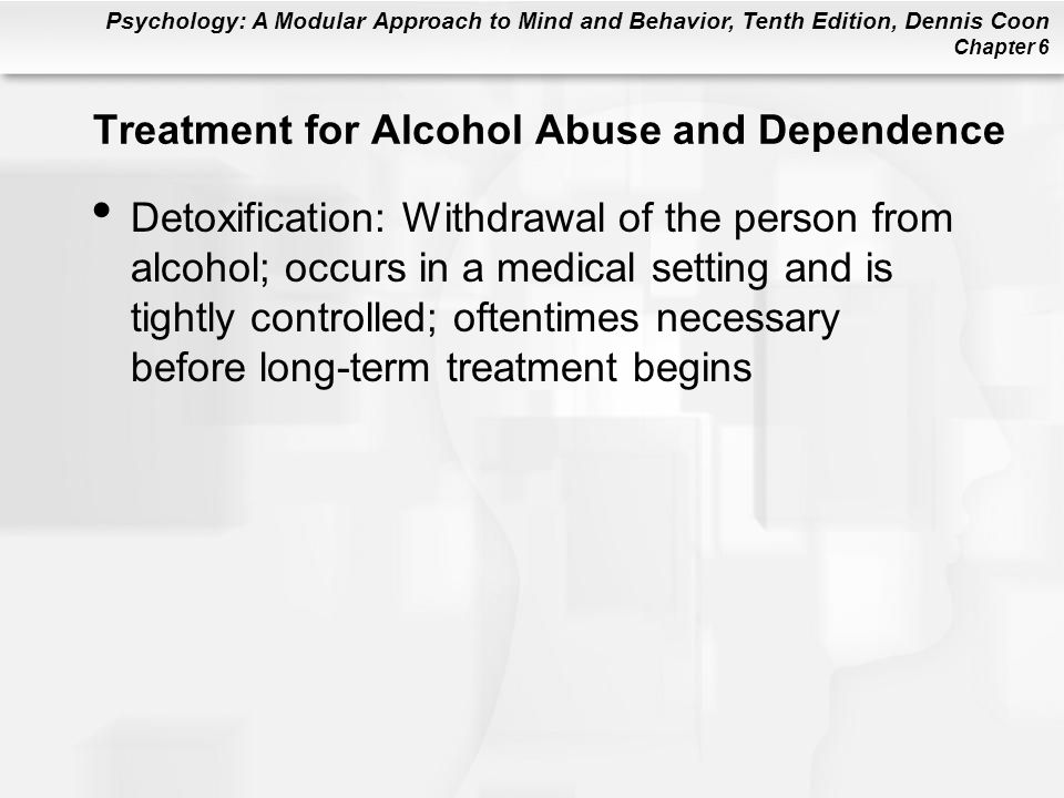 Treatment for Alcohol Abuse and Dependence