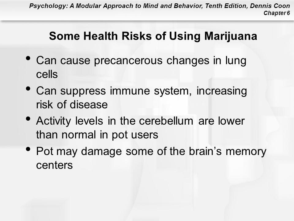 Some Health Risks of Using Marijuana