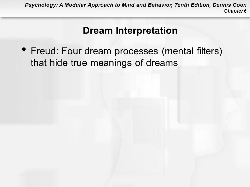 Dream Interpretation Freud: Four dream processes (mental filters) that hide true meanings of dreams
