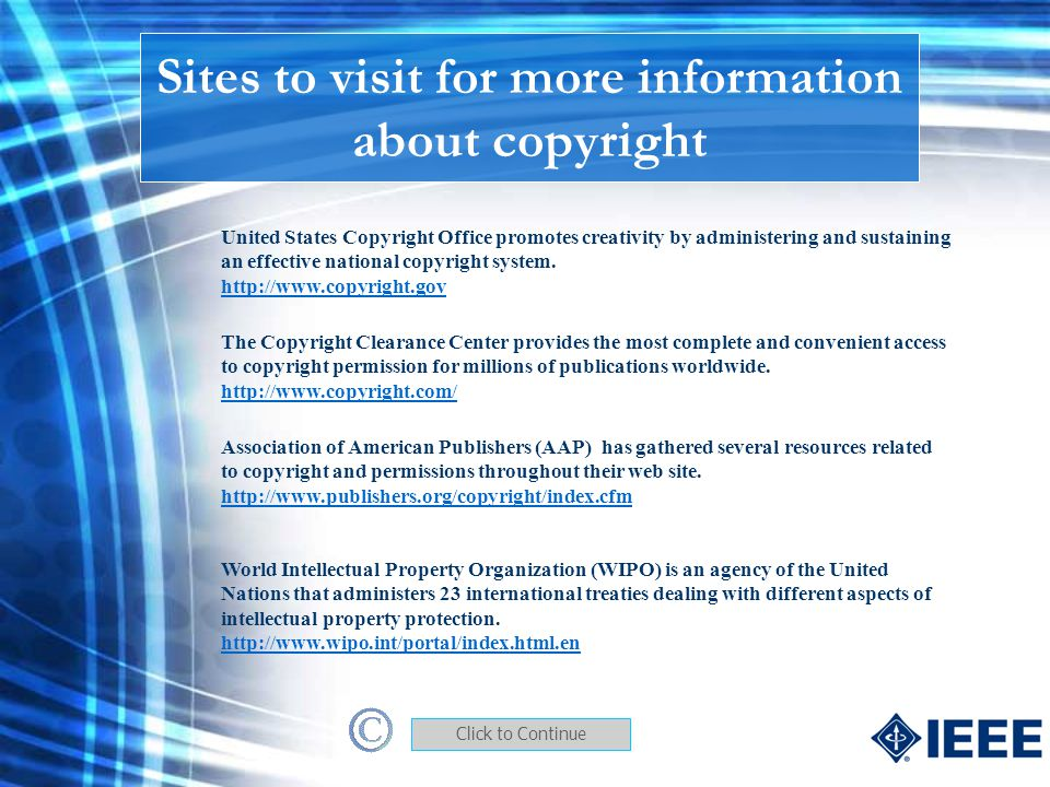 Sites to visit for more information about copyright
