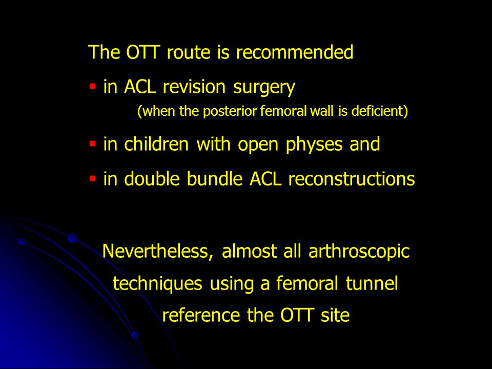 The OTT route is recommended