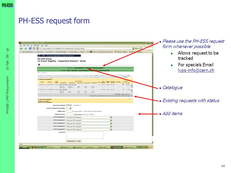 PH-ESS request form Please use the PH-ESS request form whenever possible. Allows request to be tracked.